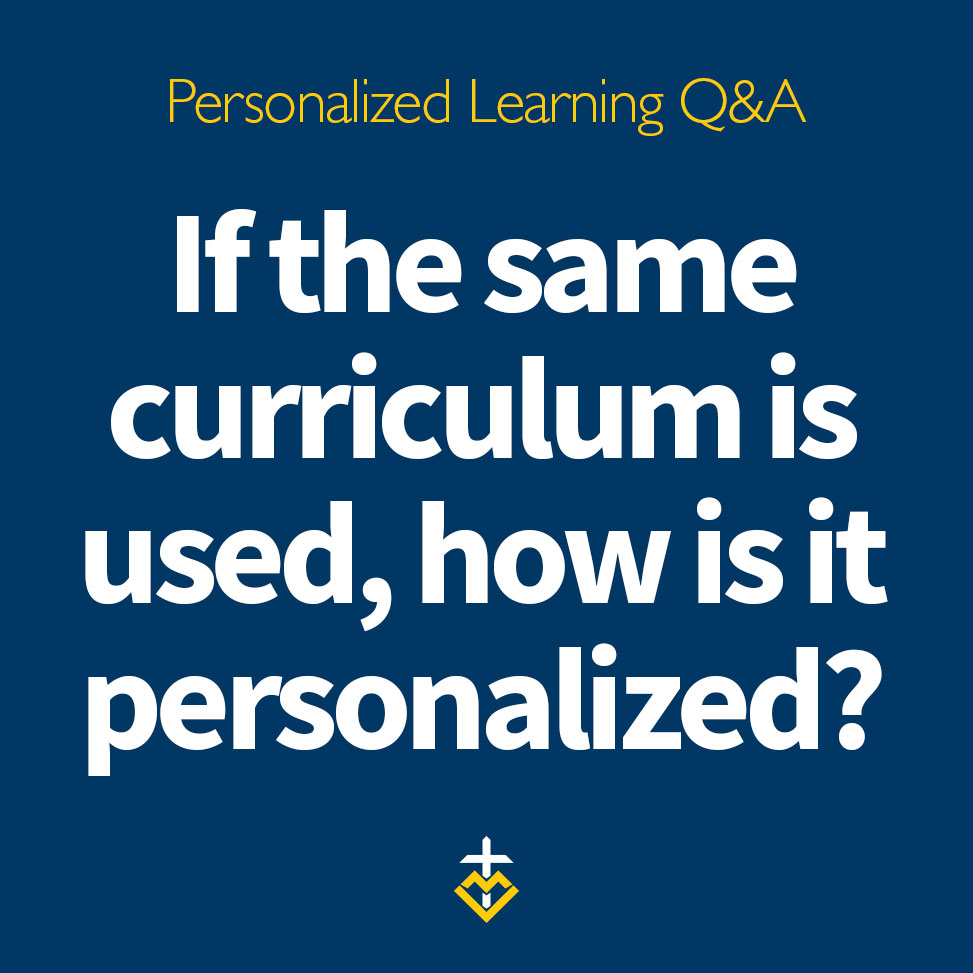 PL-Q&A-If-the-same-curriculum-is-used-how-is-it-personalized